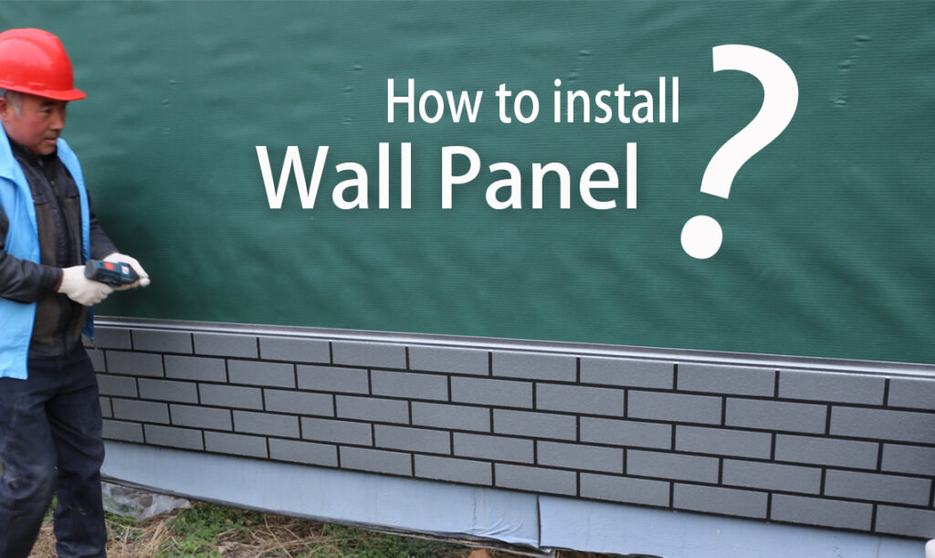 How to install exterior wall panel